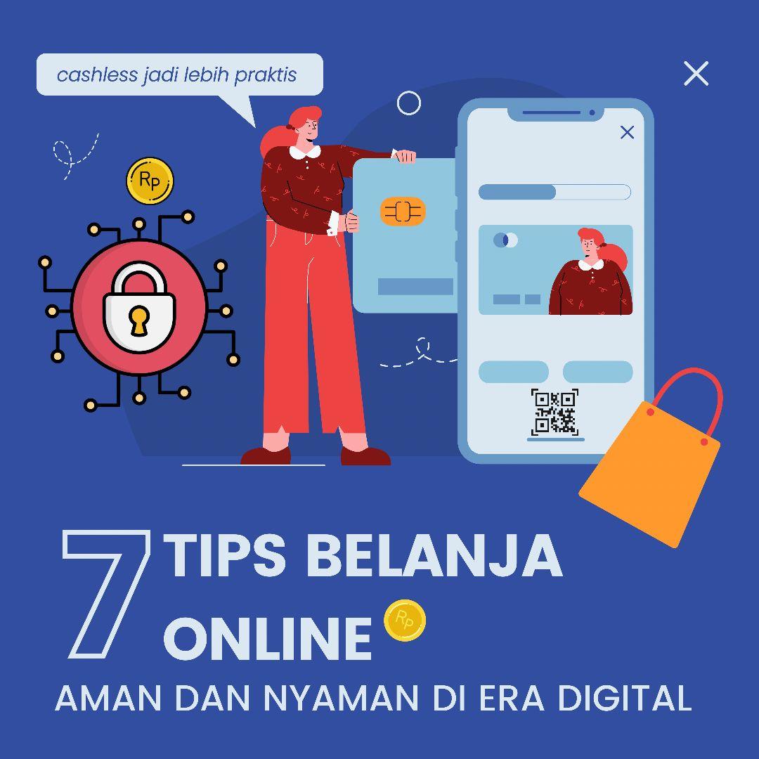 7 Tips Belanja Online Aman dan Nyaman di Era Digital